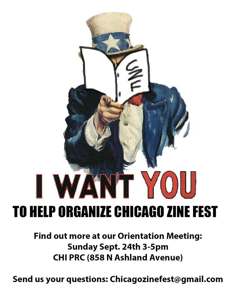 "image of Uncle Sam reading a zine with text reading ""I want YOU to help organize Chicago Zine Fest. Find out more at our orientation meeting"""